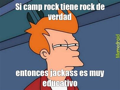 camp rock y yackass meme subido por ghabhii7 memedroid