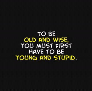 young and stupid