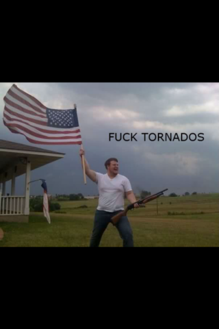 fuck tornados