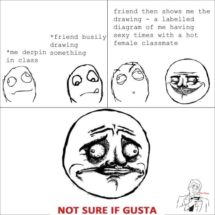Not sure if gusta - Meme by aceoftheair24 :) Memedroid