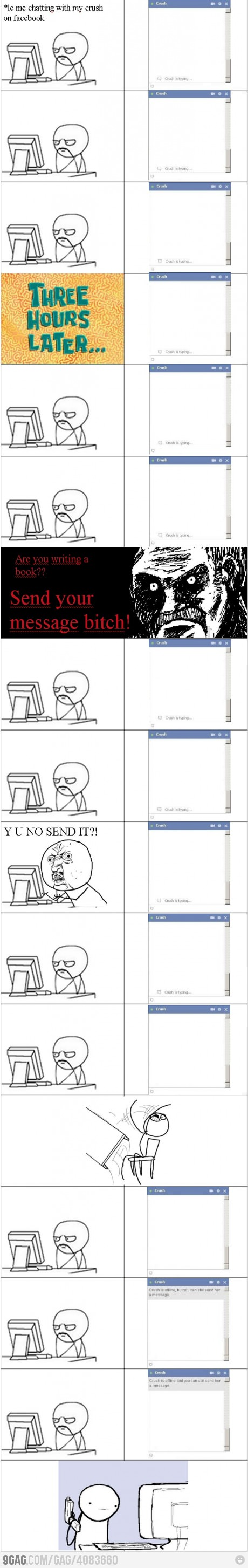 Y U NO SEND MESSAGE?!