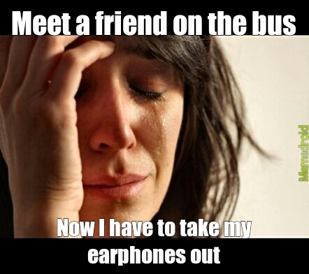 Earphones - meme