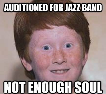 4f7e6a03926be jazz band audition meme by pollylovesa7x ) memedroid