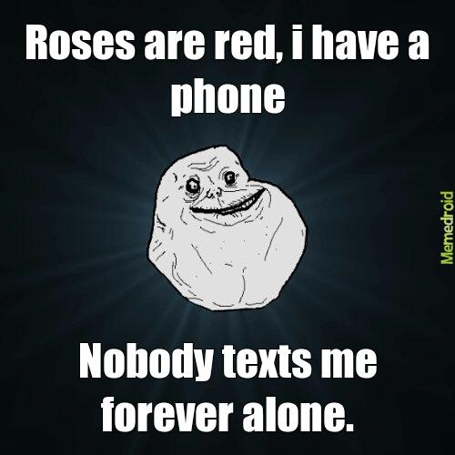 forever alone poem - meme