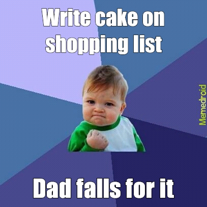 cake on shopping list - meme