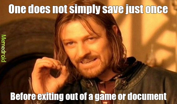 Saving only once? - meme