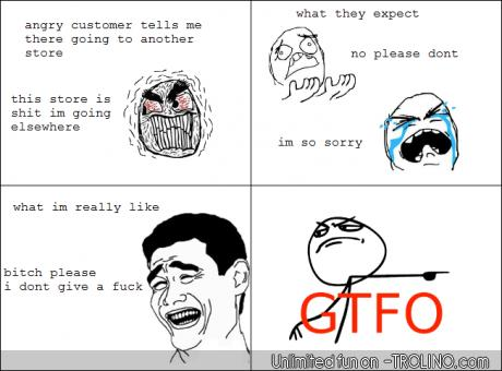 angry customer - meme