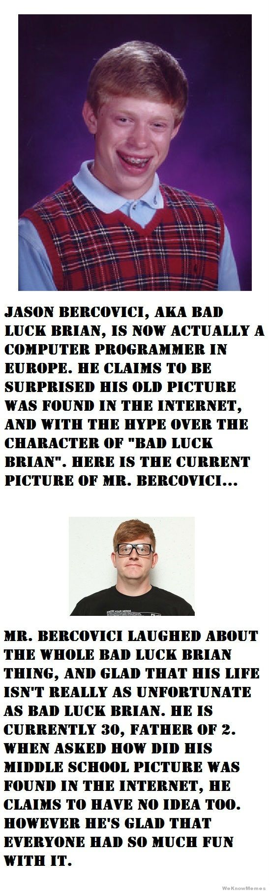 50292ff8b1f5b bad luck brian irl ) memedroid,Bad News Brian Meme