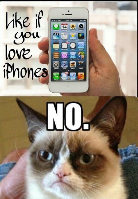 grumpy cat don't like iPhones. - meme