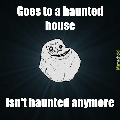 haunted house - meme