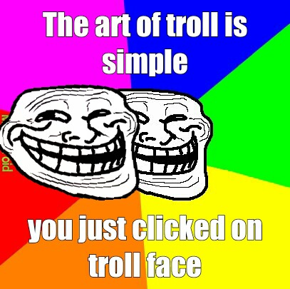 you are trolled - meme