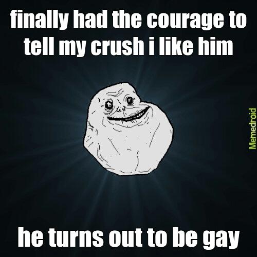 so... lonely... :'c - meme