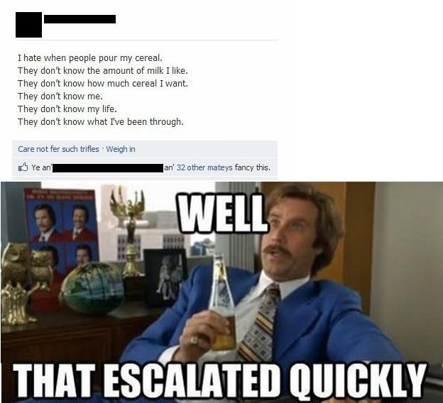 Well, that escalated quickly - meme