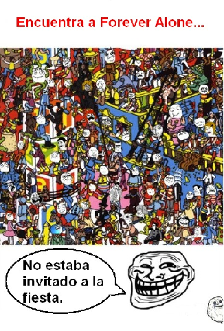 Encuentra a Forever alone - meme