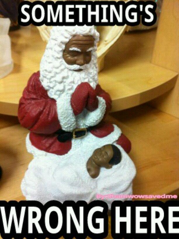 Black Santa W/ Black Baby Jesus - meme