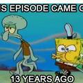 now you feel old